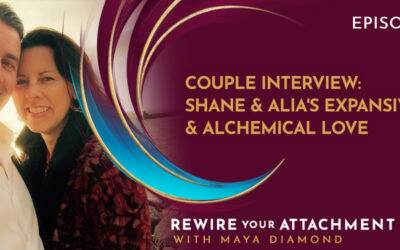 Couple Interview: Shane & Alia's Expansive & Alchemical Love / 008