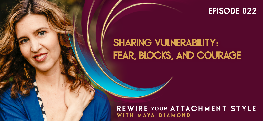 Sharing Vulnerability: Fear, Blocks, and Courage / 022